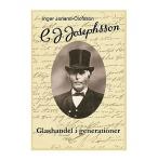 C. J. Josephsson - Glashandel i generationer.